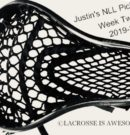 Justin and Friends NLL Picks Week 2 -12/7/2019